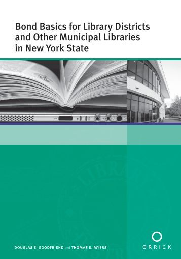 Bond Basics for Library Districts and Other Municipal Libraries in ...