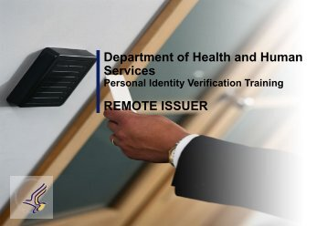 PIV Remote Issuer Training (HHS PDF, 11 pages) - ORS