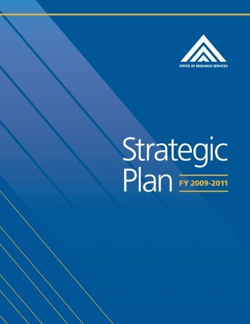 Office of Research Services Strategic Plan FY 2009-2011