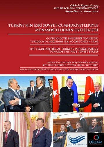 türkiye'nin eski sovyet cumhuriyetleriyle münasebetlerinin ... - orsam