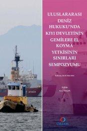 uluslararası deniz hukuku'nda kıyı devletinin gemilere el ... - orsam