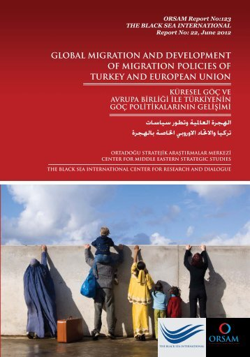 GLOBAL MIGRATION AND DEVELOPMENT OF ... - orsam