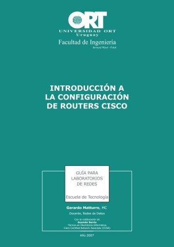 introducción a la configuración de routers cisco - Universidad ORT ...