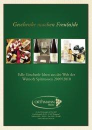Geschenke machen Freu(n)de - Orthmann Weine