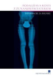 Podaljšava kosti z zunanjim fiksaterjem - Ortopedska klinika Ljubljana