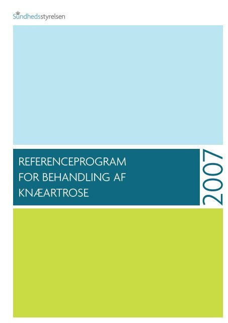 Referenceprogram for behandling af knæartrose - Sundhedsstyrelsen