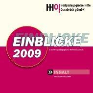 Jahresbericht 2009 - Heilpädagogischen Hilfe Osnabrück