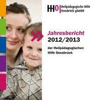 Jahresbericht 2012/2013 - Heilpädagogischen Hilfe Osnabrück