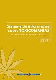 Informe del Sistema de Información sobre Toxicomanías. SIT 2011