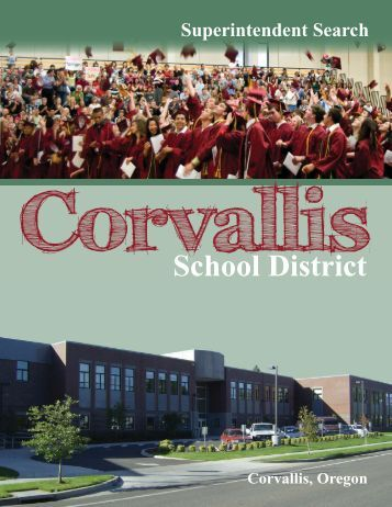 Corvallis Superintendent Search 2011 - Oregon School Boards ...