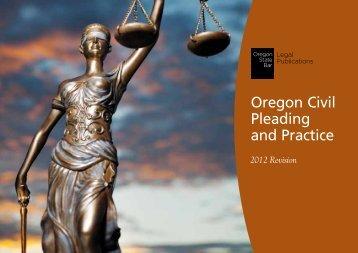 Oregon Civil Pleading and Practice - Oregon State Bar