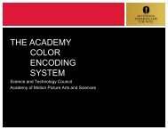 the academy color encoding system - Academy of Motion Picture ...