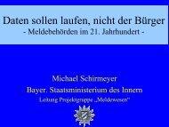 - Meldebehörden im 21. Jahrhundert - Michael Schirmeyer ... - OSCI