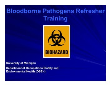 Bloodborne Pathogens Refresher Training - OSEH - University of ...