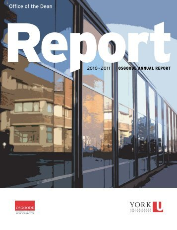 Annual Report 2010-2011 - Osgoode Hall Law School - York ...