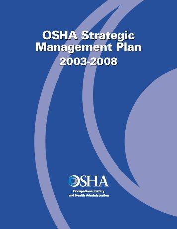 OSHA Strategic Management Plan OSHA Strategic Management Plan