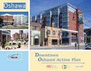 Downtown Oshawa Action Plan, July 2005 - City of Oshawa