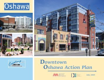 Downtown Oshawa Action Plan, July 2005 - City of Oshawa