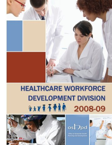 2008-09 - Office of Statewide Health Planning and Development ...