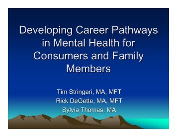 Developing Career Pathways in Mental Health for Consumers and ...