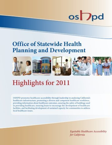 Highlights for 2011 - Office of Statewide Health Planning and ...