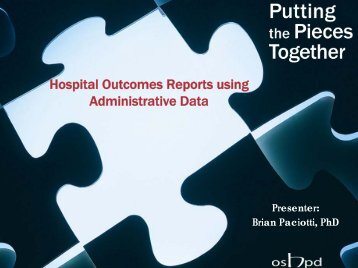 Hospital Outcomes Reports using Administrative Data - Office of ...