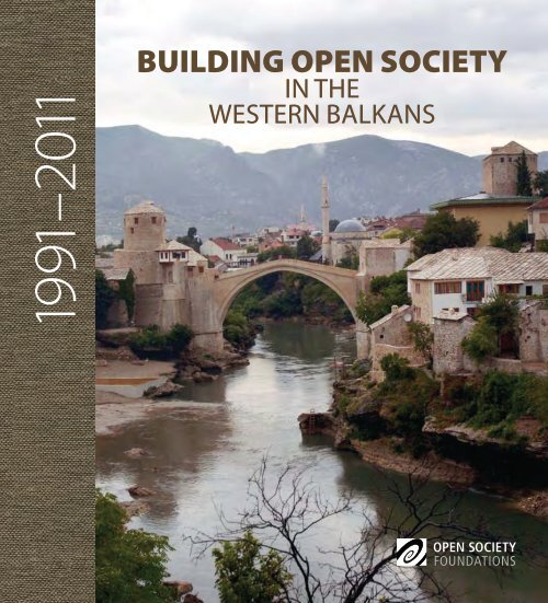 Building Open Society in the Western Balkans, 1991–2011