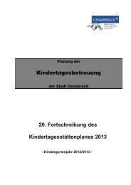 20. Fortschreibung des Kindertagesstättenplanes ... - Stadt Osnabrück