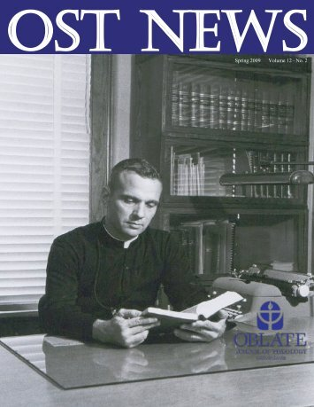 Spring 2009 Volume 12 –No. 2 - Oblate School of Theology