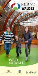 Haus des Waldes - Jahresprogramm 2013 - Ostalbkreis