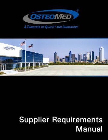 Supplier Requirements Manual - OsteoMed