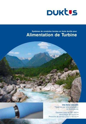 Alimentation de turbine - Duktus