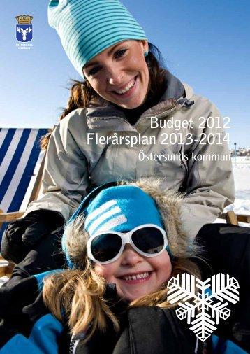 Budget 2012 Flerårsplan 2013-2014 - Östersunds kommun
