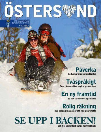 Ladda hem Magasinet Östersund nummer 1/2013 här. - Östersunds ...