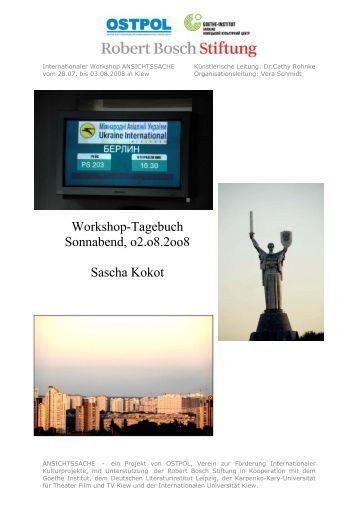 Workshop-Tagebuch Sonnabend, o2.o8.2oo8 Sascha ... - OSTPOL