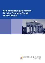 20 Jahre Deutsche Einheit in der Statistik - Statistische Ämter