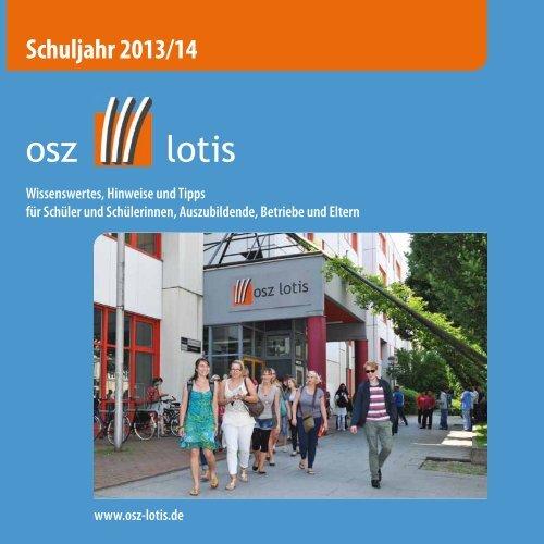 """Schulbroschüre """"Hinweise und Tipps 2013/14"""" als ... - OSZ Lotis Berlin"""