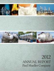 2012 Paul Mueller Company Annual Report - OTC Markets