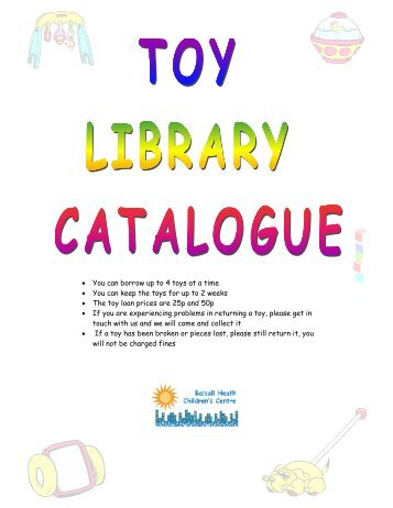 Basall Heath Toy Catalogue.pdf - Birmingham Toy Library Directory