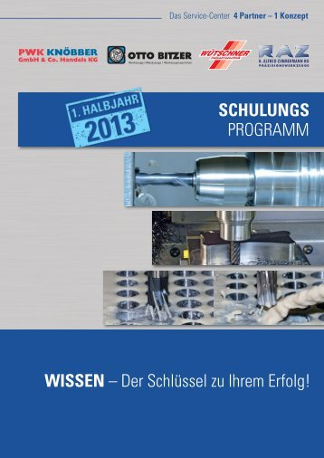 Schulungsprogramm 1. Halbjahr 2013 - Otto Bitzer GmbH