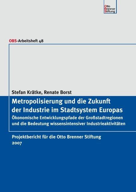 Metropolisierung und die Zukunft der Industrie im Stadtsystem ...