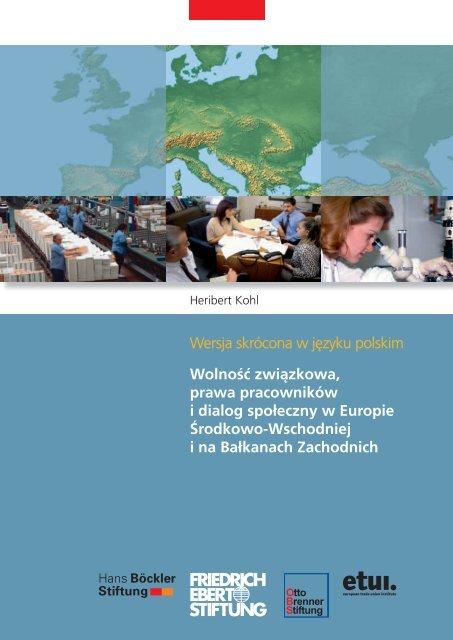 Wolność związkowa, prawa pracowników i dialog społeczny w ...