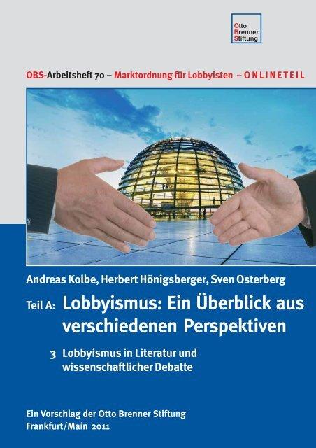 Teil A: Lobbyismus: Ein Überblick aus verschiedenen Perspektiven