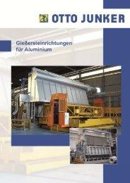 Prospekt Gießeinrichtungen für Aluminium 2012 - Otto Junker GmbH