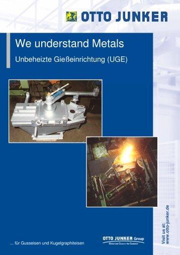 We understand Metals - Otto Junker GmbH