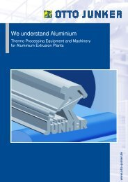Aluminium Extrusion Plants - Otto Junker GmbH