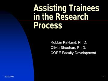 Assisting Trainees in the Research Process