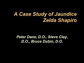 A Case Study of Jaundice Zelda Shapiro