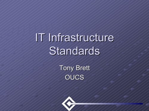 IT Infrastructure Standards