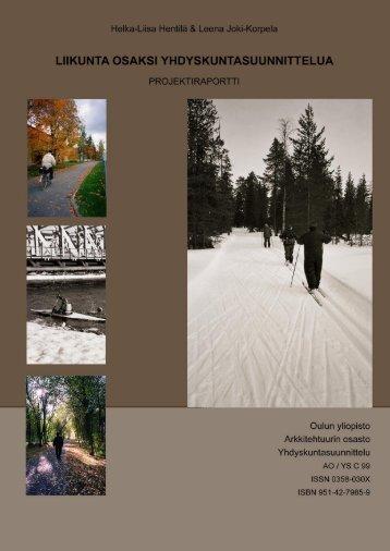 Liikunta osaksi yhdyskuntasuunnittelua - Oulu